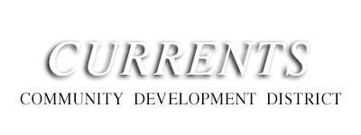 Currents Commuity Development District
